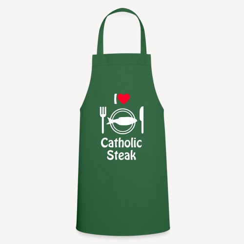 I LOVE CATHOLIC STEAK - Cooking Apron