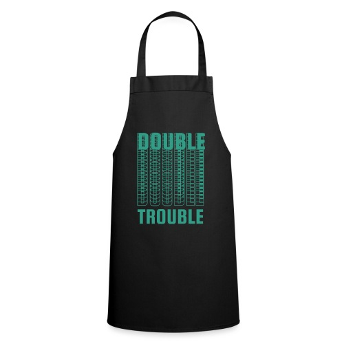 double trouble, double trouble, double trouble sher - Cooking Apron