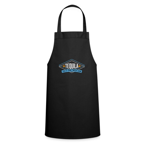 Tequila - Forever Young Forever Drunk - Cooking Apron