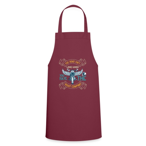 The road isn't long when you have the right compan - Cooking Apron