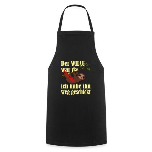 Faultier:Der Wille war da-ich hab ihn weggeschickt - Kochschürze