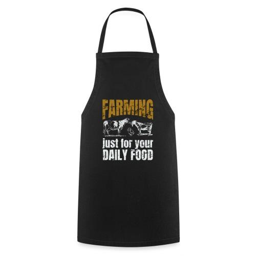 Farming just for jour daily food - Landwirt - Kochschürze