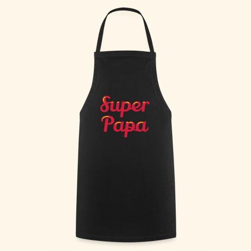 Super Papa - Tablier de cuisine