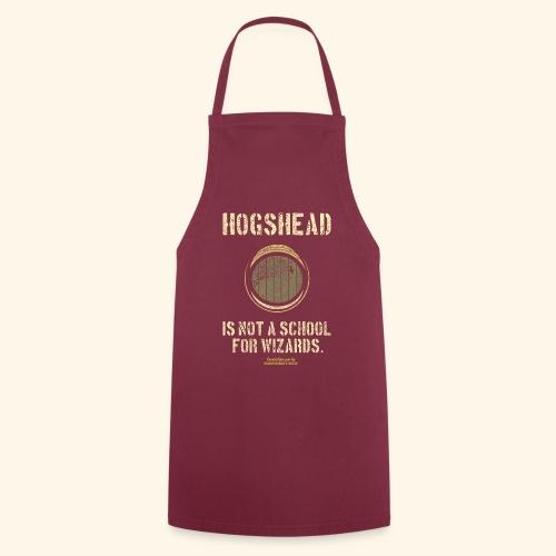 Whisky Spruch Hogshead Is Not A School For Wizards - Kochschürze