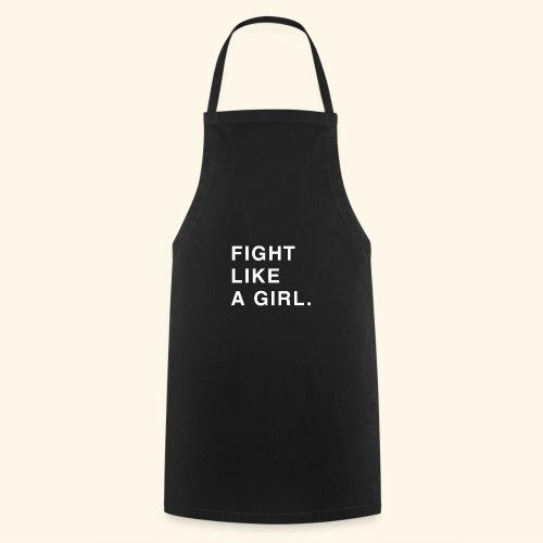 Fight like a girl. - Tablier de cuisine