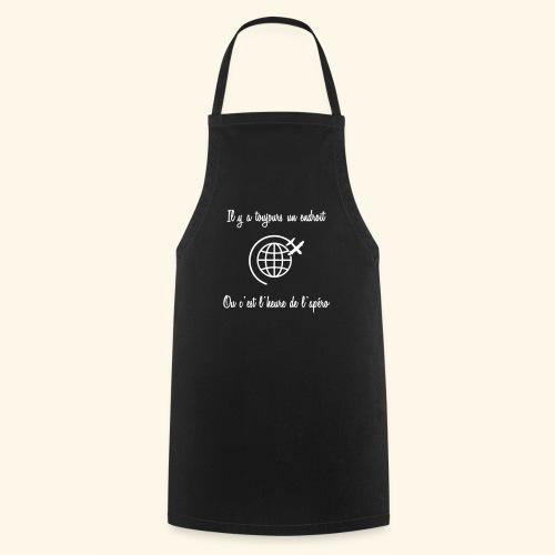 toujours l'heure apéro - Tablier de cuisine