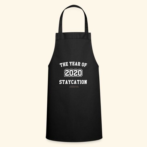 Quarantäne T Shirt Spruch 2020 Year of Staycation - Kochschürze