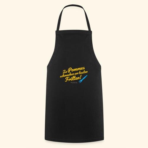 Pommes & Fritten   Geek T-Shirts - Kochschürze