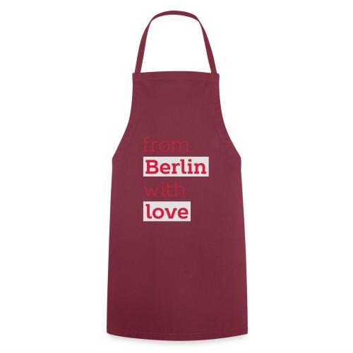 From Berlin with Love - Kochschürze
