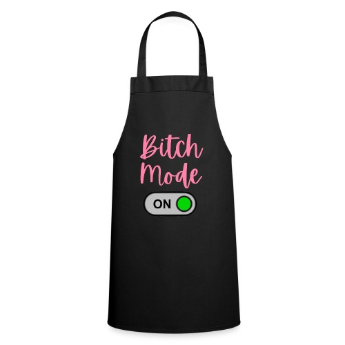 BITCH MODE - Cooking Apron