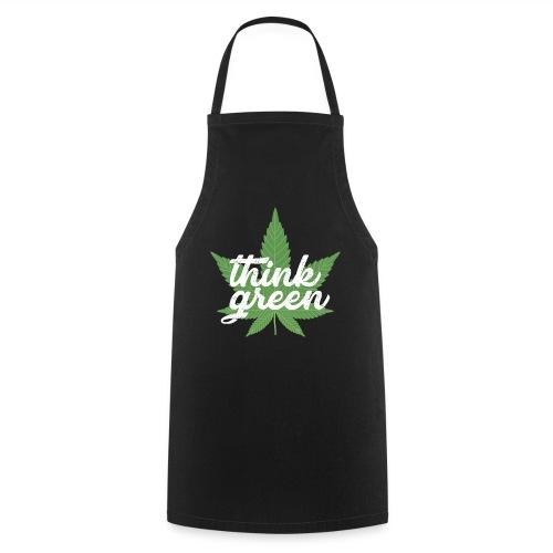 Think Green - smoking weed, cannabis, marihuana - Kochschürze