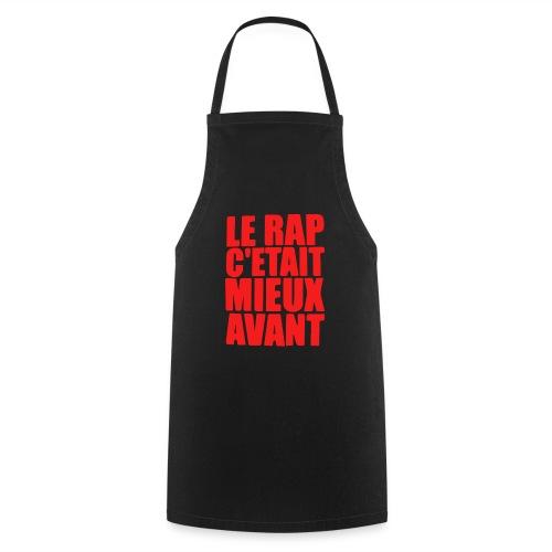 Le rap c'était mieux avant - Tablier de cuisine