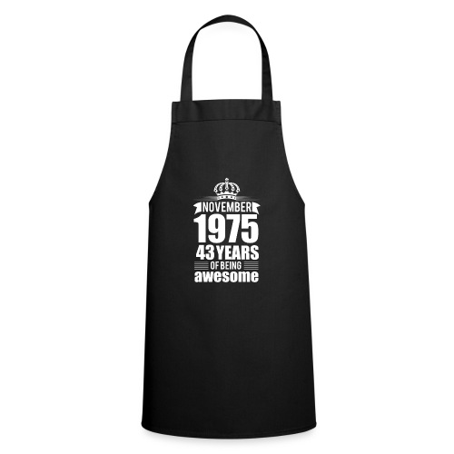 November 1975 43 years of being awesome - Cooking Apron