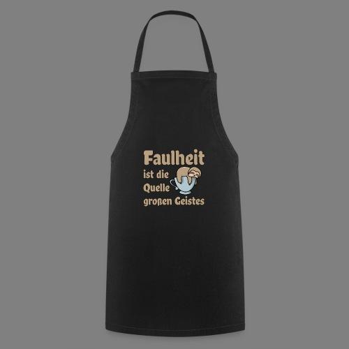 Faulheit - Kochschürze