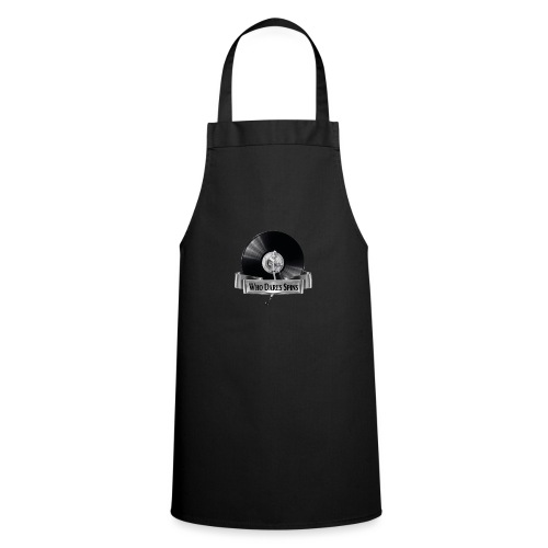 WHO DARES SPINS - Cooking Apron