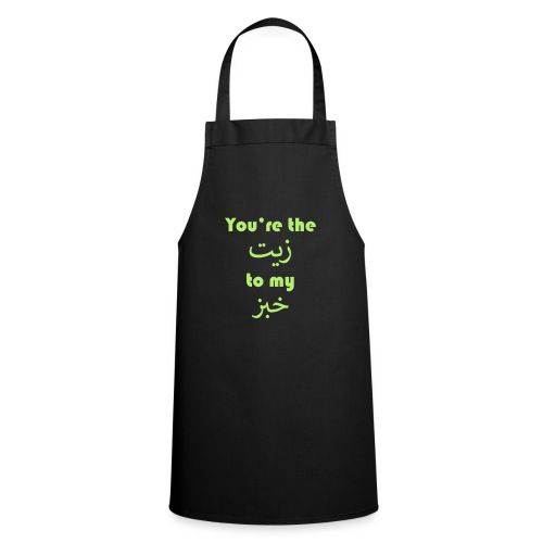 You're the oil to my bread - Cooking Apron