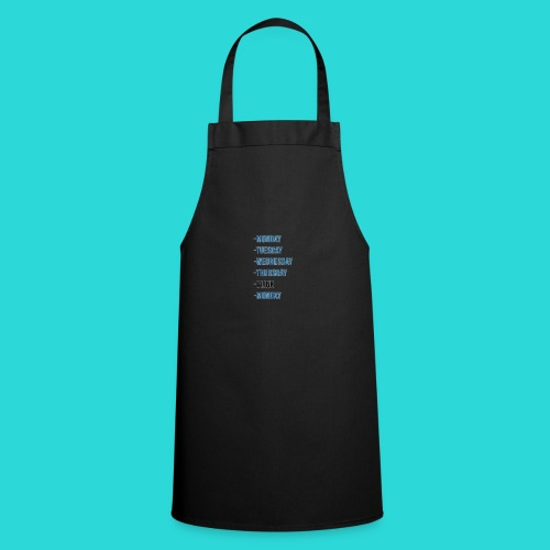 Wheres The Weekend - The Week Days Collection - Cooking Apron