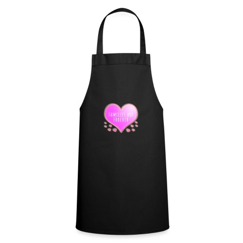 Families are forever pink heart - Cooking Apron