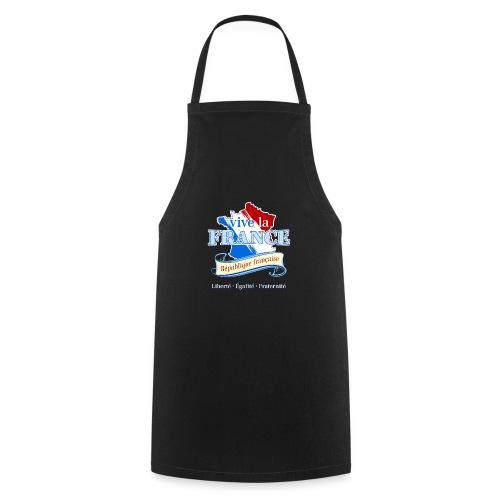 vive la France Frankreich République Française - Cooking Apron