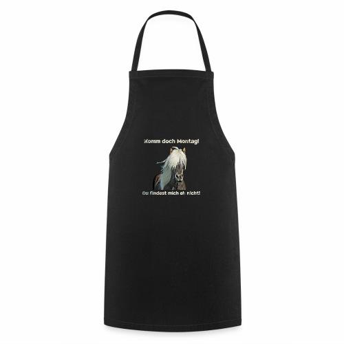 Pferdesprüche T-Shirts Pferdespruch lustig Montag - Kochschürze