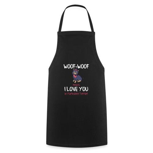 Lustiger Spruch Yorkshire Terrier Shirt Geschenk - Kochschürze