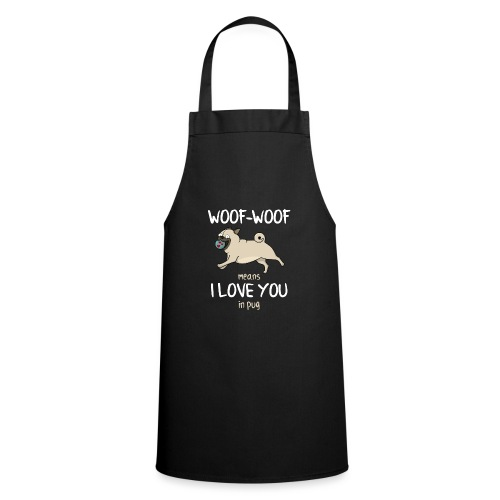 Lustiger Spruch Mops Pug Hund Love You Geschenk - Kochschürze