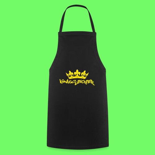 Königstochter m. Krone über der stylischen Schrift - Kochschürze