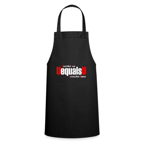 HIV Undetectable Untransmittable - Facts Not Fear - Cooking Apron