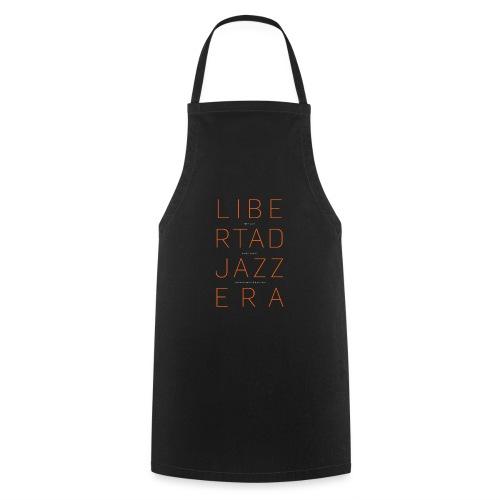 Libertad Jazzera - Delantal de cocina