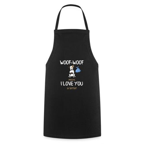 Lustiger Spruch Terrier Dog Hund Shirt Geschenk - Kochschürze