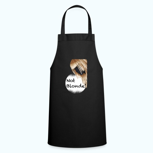 I'm not blond - Cooking Apron
