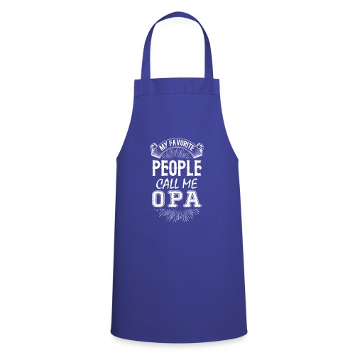 My Favorite People Call Me Opa - Cooking Apron