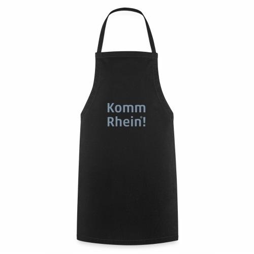 Komm Rhein - Kochschürze