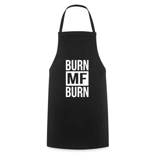 Burn MF Burn - Kochschürze