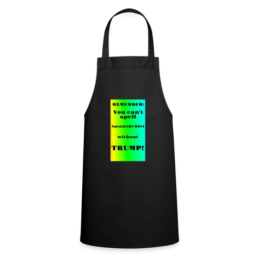 SpunkTRUMPet - Cooking Apron