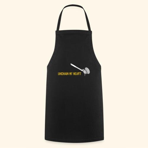 Unchain my heart - Delantal de cocina