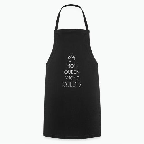 Mom Queens Among Queen - Tablier de cuisine