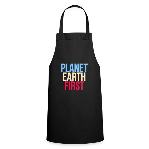 Planet Earth First - Fridays For Future - Kochschürze