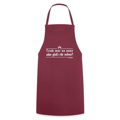 Trink mor no uans - Kochschürze