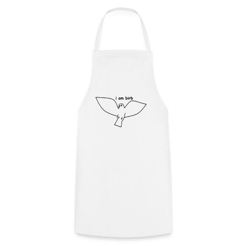 i am birb - Cooking Apron