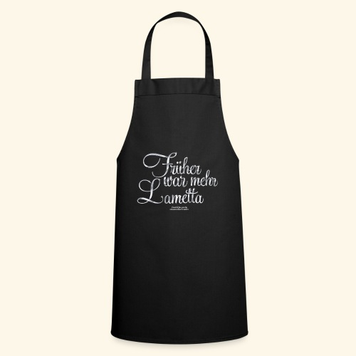 Früher war mehr Lametta Silber | spassprediger - Kochschürze