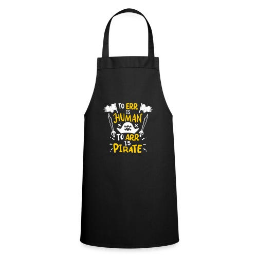 Irren ist menschlich, Arr ist Pirat - Kochschürze
