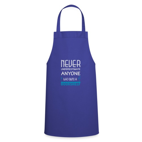 0146 Do not underestimate anyone with a bookshelf - Cooking Apron