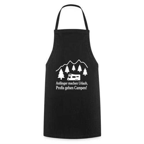 Camping Geschenk Campen Gehen Urlaub Spruch - Kochschürze