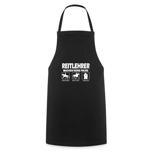Reitlehrer - Reiten - Reiter - Reiterin - Lustig - Kochschürze