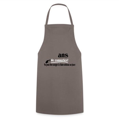 ASSEZ FAIT DES CONNERIES! T-shirt,humour,ldt - Tablier de cuisine