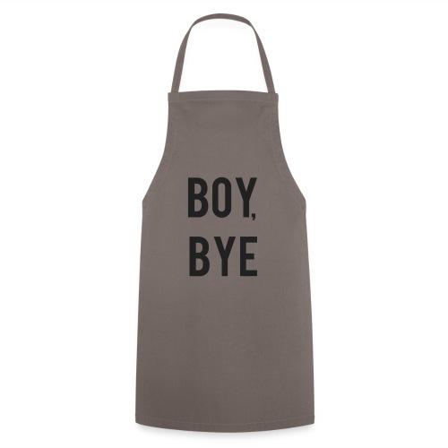 Boy bye - Keukenschort