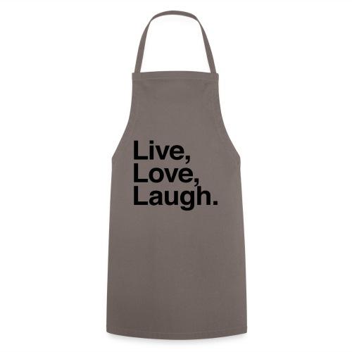 live love laugh - Cooking Apron