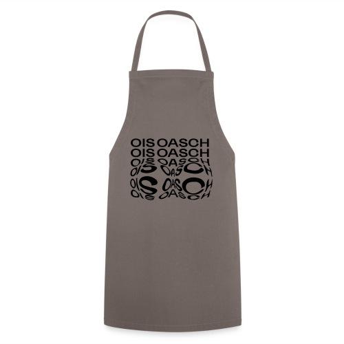 ois oasch - Kochschürze