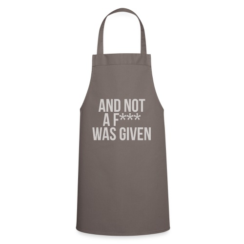 And Not A Fuck Was Given Mens T-Shirt - Cooking Apron